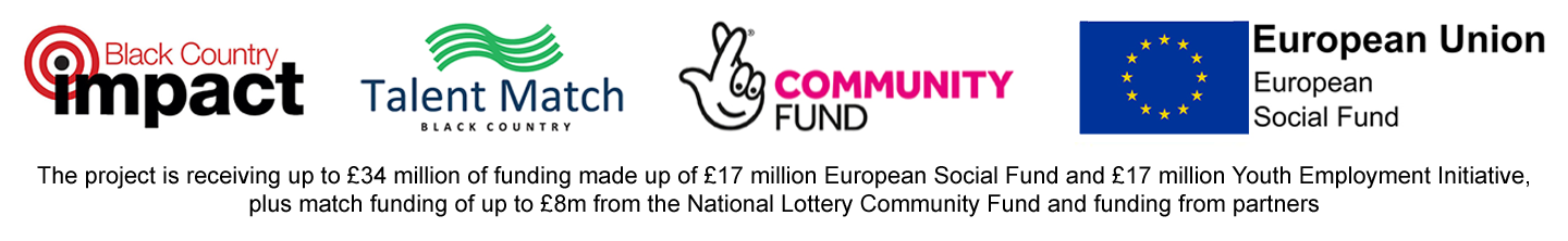 Black Country Impact Logo : Talent Match Black Country Logo : Big Lottery Logo : European Union Social Funding Logo